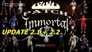 Download e Instalação Update 2.1 + 2.2 Immortal Patch - PES 2017 PC