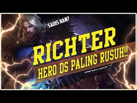 JANGAN KASIH MUSUH HERO INI DAH !!! - RICHTER GAMEPLAY (Richtor)