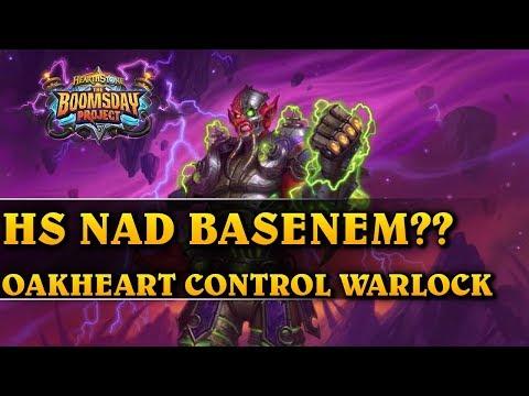 HS NAD BASENEM?? - OAKHEART CONTROL WARLOCK - Hearthstone Decks std (The Boomsday Project)