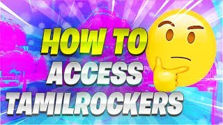 How To Download New Tamil Movies From TamilRockers 2018  100% Working