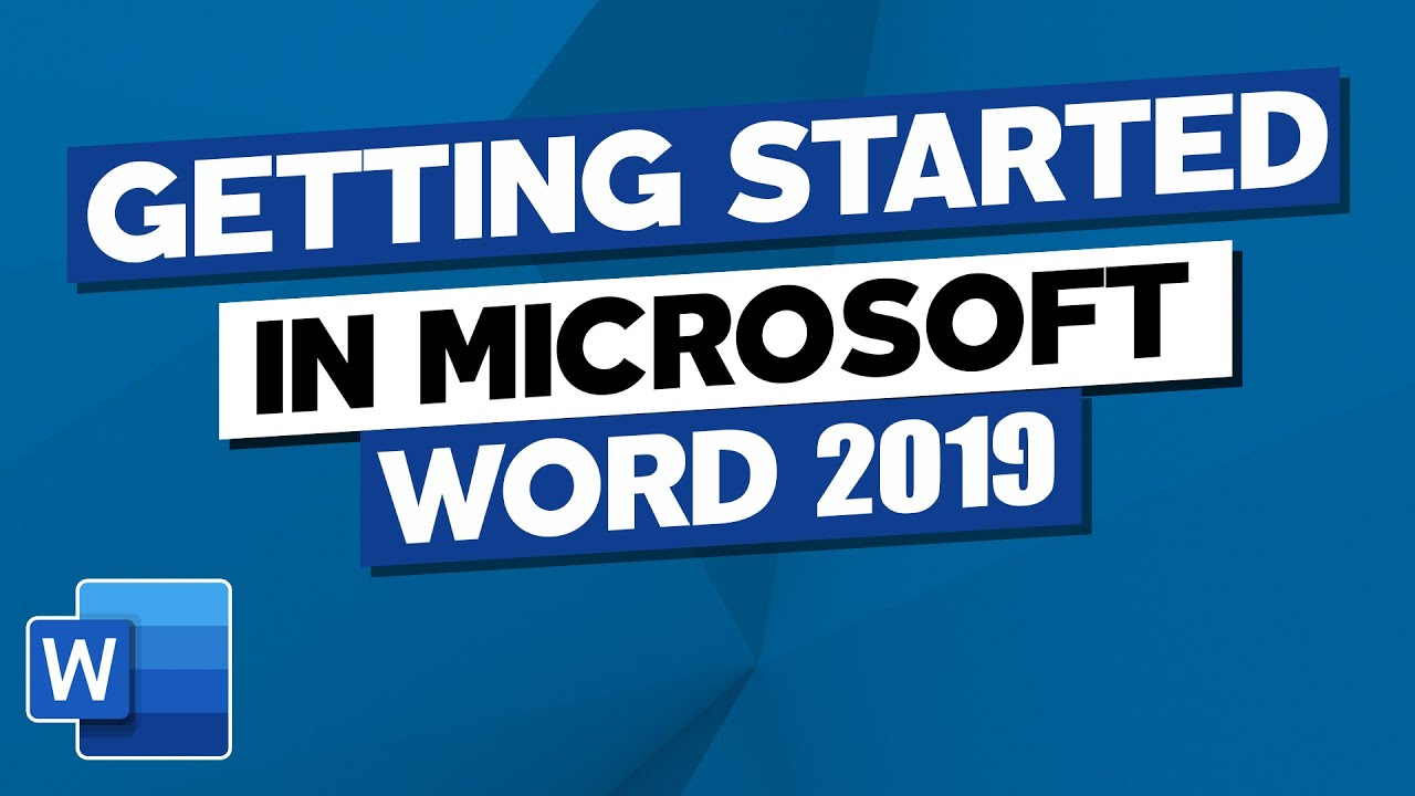 Getting Started in Microsoft Word 2019