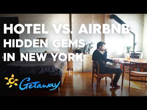 Hotel Vs. Airbnb: Soho New York | Getaway 2019