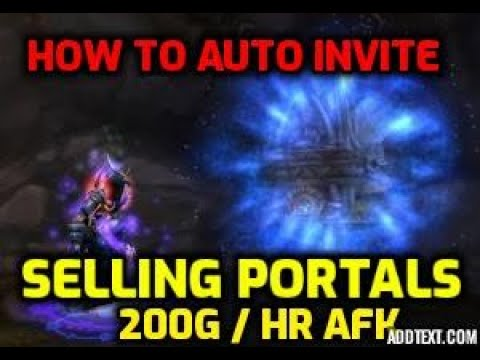 HOW TO AUTO INVITE SELLING PORTALS 200g Hour =- MAGE WORLD OF WARCRAFT CLASSIC GUIDE