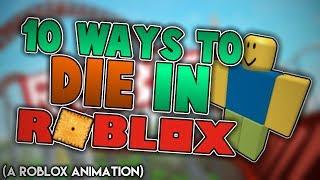 ¡10 maneras de morir en ROBLOX! (Una animación de Roblox)
