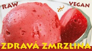 Rychlá zdravá zmrzlina - živý recept