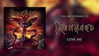 IZENGARD - Love Me (Official Single)