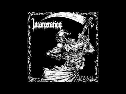 Incarceration - Sacrifice