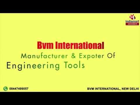 Engineering Tools by Bvm International, New Delhi