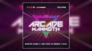Download Lagu Arcade Mammoth - Dimitri Vegas & Like Mike vs. W&W mp3
