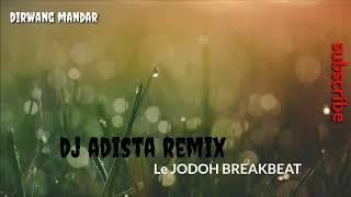 DJ remix ADISTA| Le JoDOH