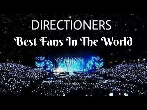 DIRECTIONERS ARE POWERFUL AND STRONG (Best Fans In The World)
