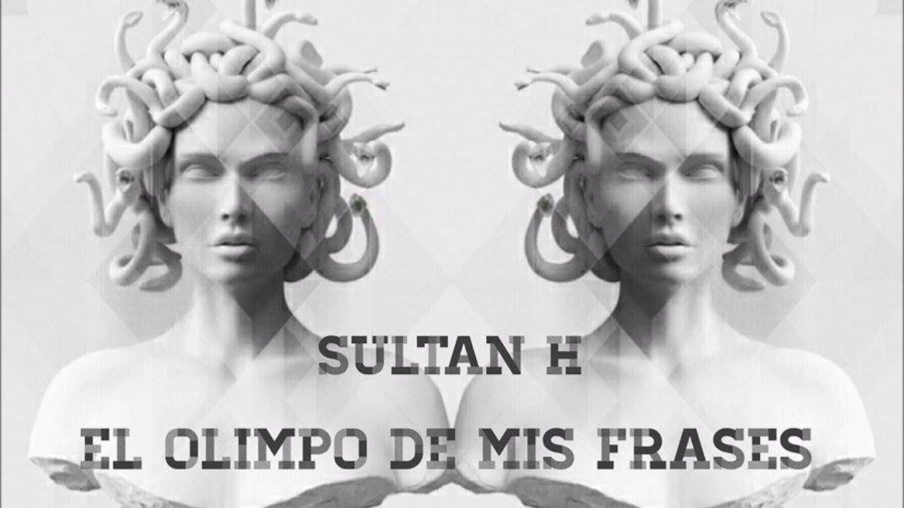 Sultánh El Olimpo De Mis Frases