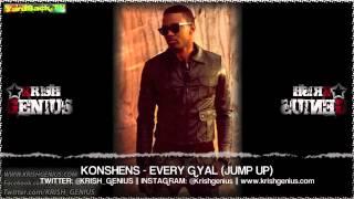 Konshens - Every Gyal (Jump Up) Bounce & Wave Riddim - April 2013