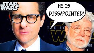 "JJ Abrams RESPONDS To George Lucas CritIcism ""HE IS DISSAPOINTED"""