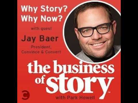Why Story, Why Now? with Jay Baer