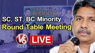 SC, ST, BC Minority Round Table Meeting | TSRTC Strike | V6 Telugu News