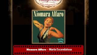 Xiomara Alfaro – María Escandalosa (Perlas Cubanas)