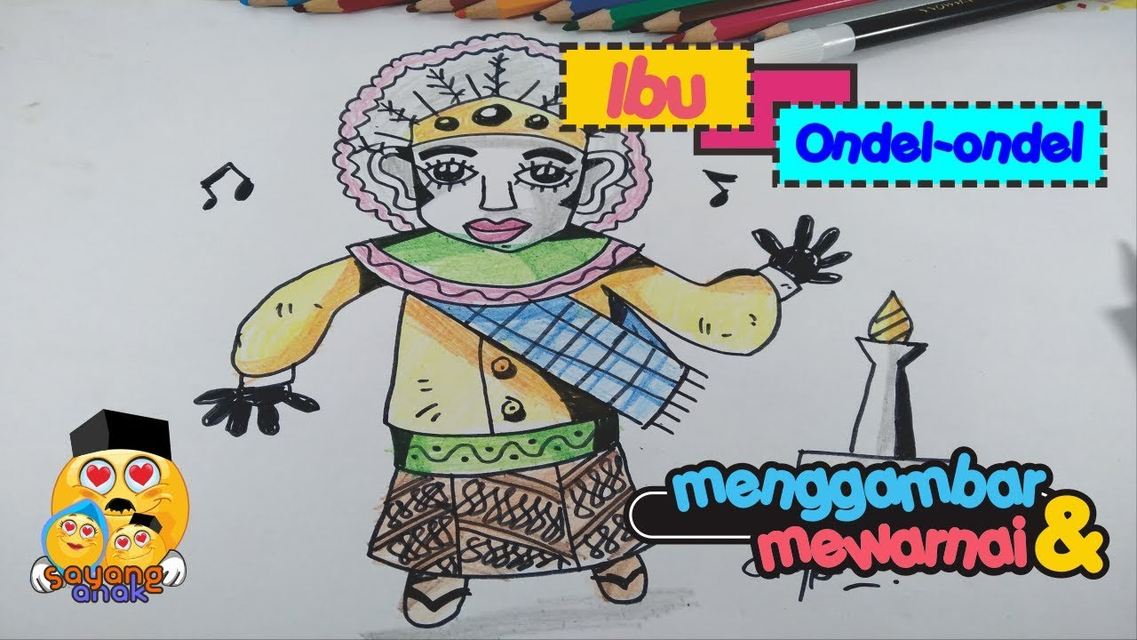 Cara menggambar dan Mewarnai Ibu Ondel-Ondel - YouTube
