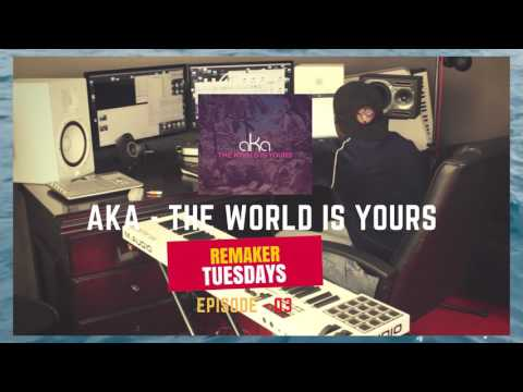 Aka - The World is Yours Instrumental
