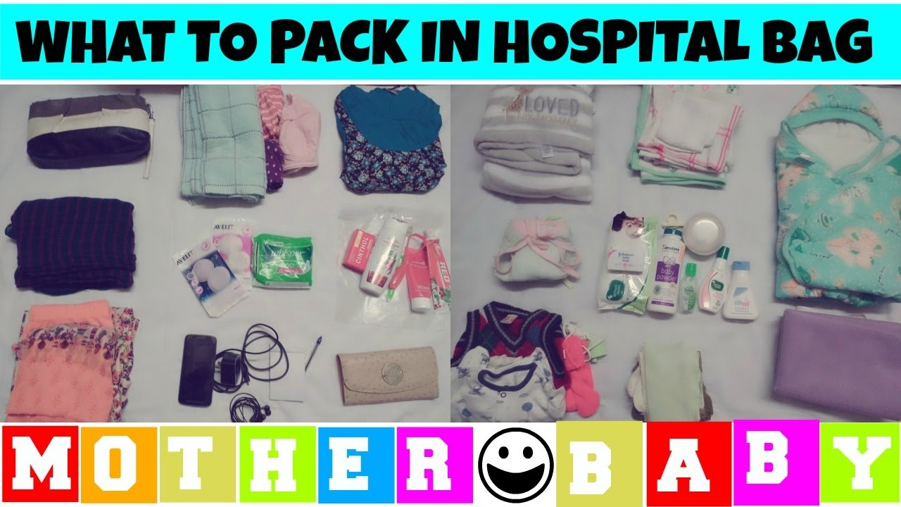 What To Pack In Hospital Bag For India Indian List Delivery