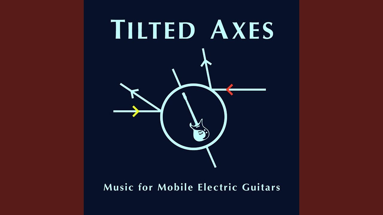 """Review: Tilted Axes """"Music For Mobile Electric Guitars"""" - Modern Fix"""