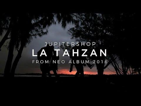 JUPITERSHOP - La Tahzan ( Official Music Video )