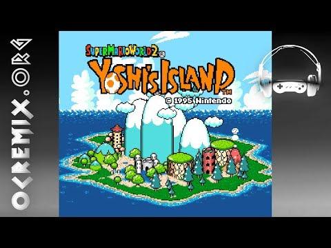 Super Mario World 2: Yoshi's Island ReMix by B-laze: