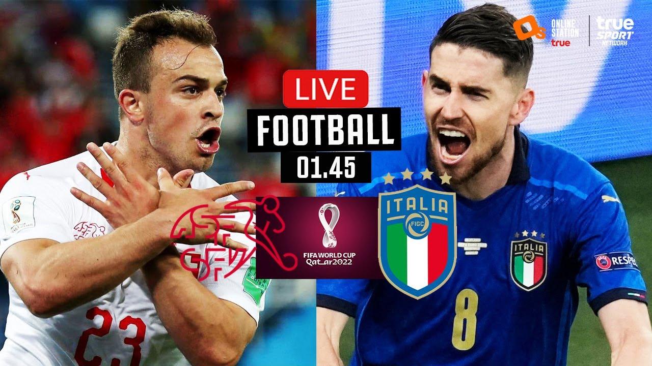 🔴 LIVE FOOTBALL : สวิตเซอร์แลนด์ 0-0 อิตาลี ฟุตบอลโลก 2022 รอบคัดเลือก  โซนยุโรป พากย์ไทย 5-9-64   ดู บอล ออนไลน์ พรีเมียร์ ลีก cth    แนวคิดที่เป็นประโยชน์ที่สุดในการหาเงินออนไลน์อยู่ที่นี่ - Lief International