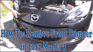 How To: Remove Front Bumper on 2012 Mazda 3