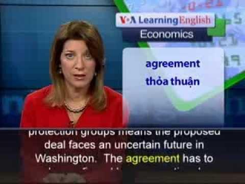 Phát âm chuẩn cùng VOA - Anh ngữ đặc biệt: Trans Pacific Trade Deal (VOA-Econ Rep)