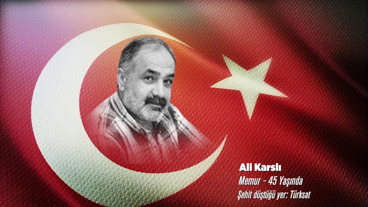 15 Temmuz Şehidi Ali Karslı