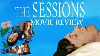 The Sessions - Movie Review