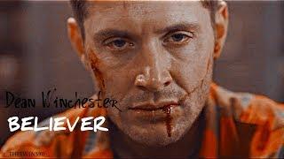 Dean Winchester - Believer