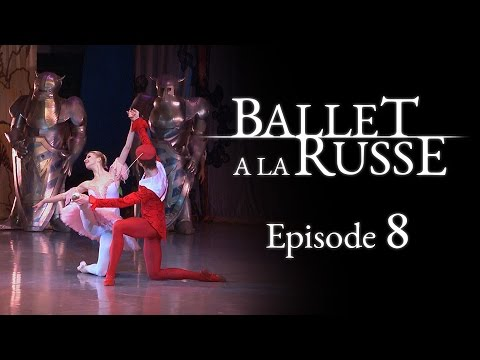 Ballet a la Russe (E8) Overcoming a serious injury to get back on stage