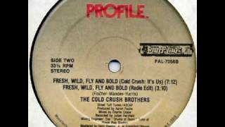 Cold Crush Brothers - Fresh Wild Fly and Bold : It