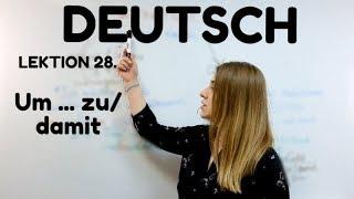 НЕМЕЦКИЙ. УРОК 28. UM... ZU/ DAMIT (для того, чтобы). Предложения цели #немецкий #englifetv #deutsch
