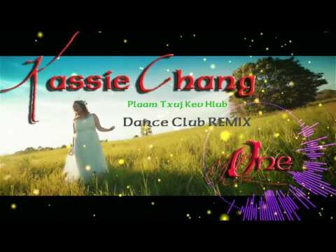 Kassie Chang - Plaam Txuj Kev Hlub Remix 2017 by: DJ ONE thumbnail