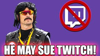 Dr Disrespect Finally Talks About Twitch Ban. May Sue Twitch!