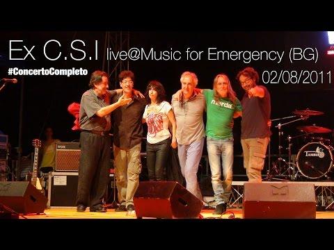 Ex CSI, live@Music for Emergency 2014 (Cenate Sotto, BG) [CONCERTO COMPLETO] - 16.07.2014