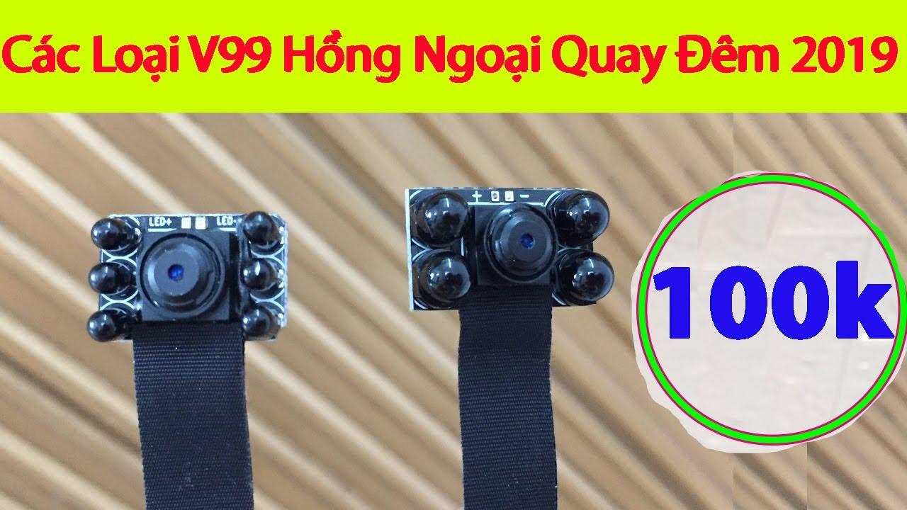 Các dòng sản phẩm Camera V99 Hồng ngoại quay đêm Full 4k mới nhất 2019