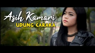Download Pop Sunda Terbaru 2021 Asih Kamari - Udung Caraka