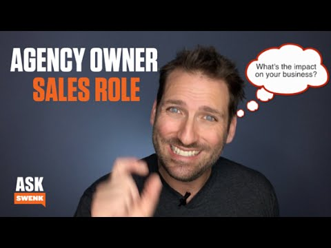 How Involved an Agency Owner Should Be In Sales #AskSwenk Episode 26