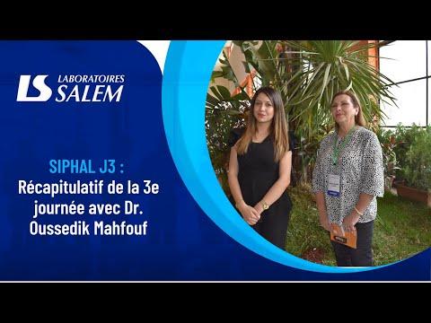 SIPHAL 2021 : Récapitulatif de la 3e journée des laboratoires SALEM avec le Dr. Oussedik Mahfouf.