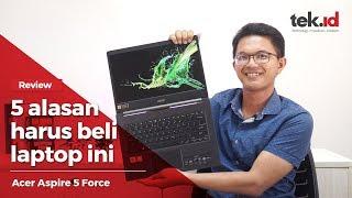 Keunggulan Acer Aspire 5 Force