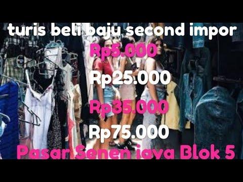 Baju Second Import Pasar Senen Blok 5