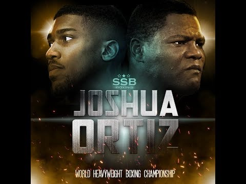 Anthony Joshua vs Luis Ortiz-King of the HEAVYWEIGHTS TRAILER