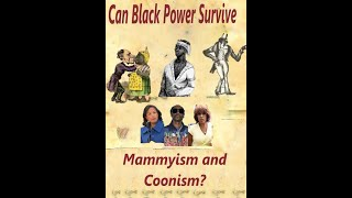 Can Black Power survive Mammyism and Coonism