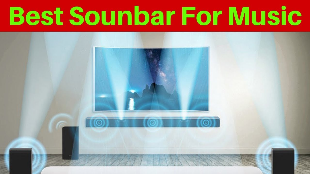 10 Best Soundbars For Music And Movies - YouTube