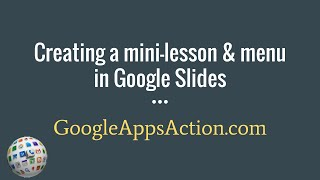 Creating interactive mini-lessons using Google Slides