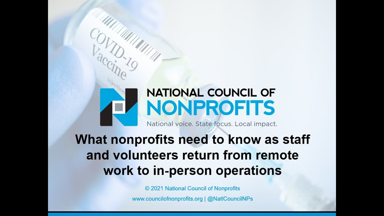 """""""What nonprofits need to know as staff and volunteers return to in-person operations"""""""